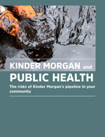KinderMorgan and Public health - A report