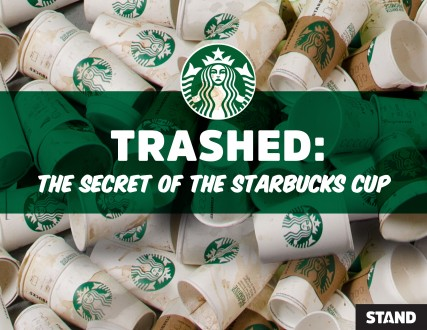 Trashed: Secret of the Starbucks Cup Report