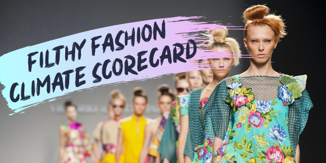Filthy Fashion Climate Scorecard | Stand.earth