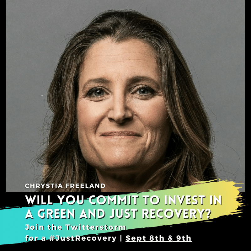 Graphic of Minister Chrystia Freeland with text inviting people to join the just recovery twitterstorm