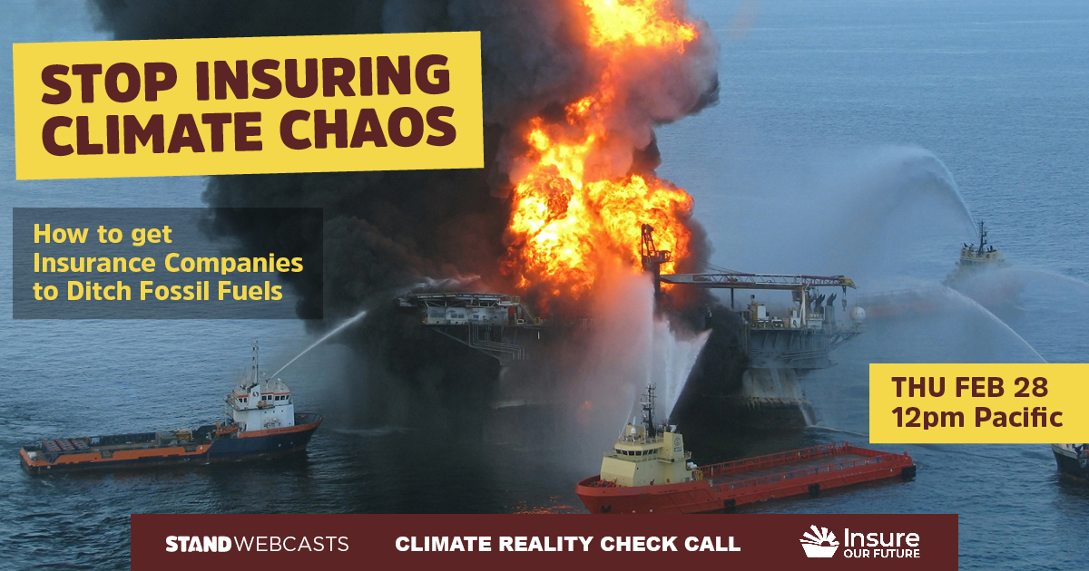 Stop Insuring Climate Chaos: How to Get the U.S. Insurance Industry to Ditch Fossil Fuels Webcast