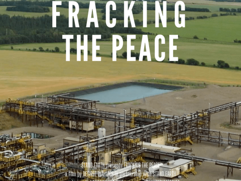 Fracking the Peace documentary text overlayed on gas plant image