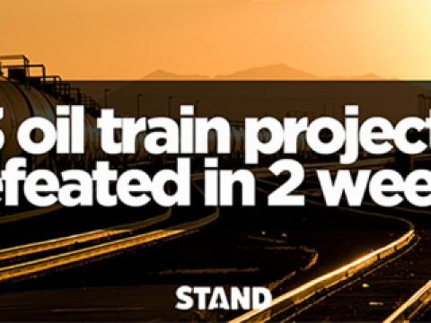 3 oil train projects defeated in 2 weeks!