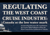 Report cover page saying regulating the west coast cruise industry: canada at the low water mark