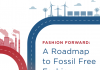 Roadmap to fossil fuel free fashion report